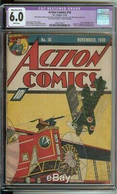 Action Comics #18 CGC 6.0 DC Comic 1939 White Pages Restoration Superman