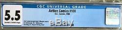 Action Comics # 100 (1946) Cgc 5.5 - O / W Aux Pages Blanches Numéro Anniversaire