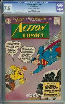 Action Comics #253 Cgc 7,5 Cr/ow Pages // 2e Apparition Supergirl 1959